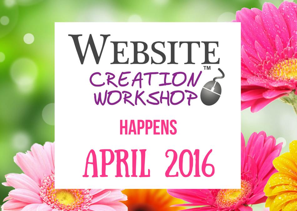 April, 2016 ~ Website Creation Workshop