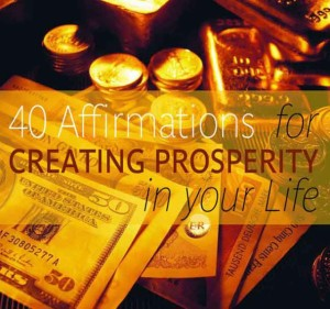 40 affirmations for creating prosperity