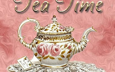 May 30, 2017 ~ Tuesday Tea Time