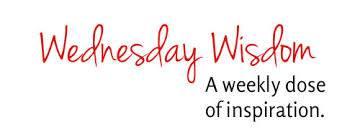 Wednesday Wisdom