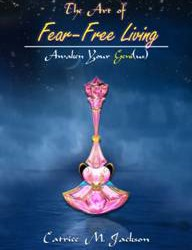 The Art of Fear Free-Living