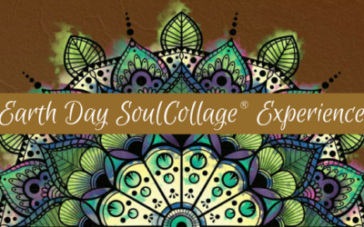 Earth Day SoulCollage Experience ~ April 22, 2021